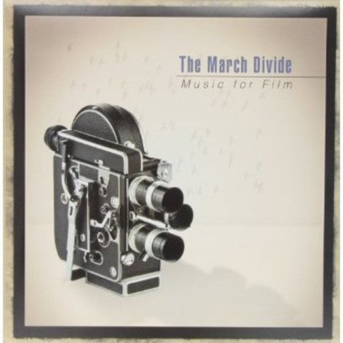 The March Divide: Music for Film