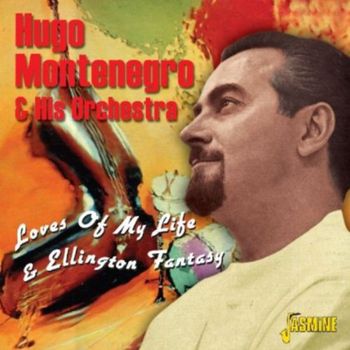 Hugo Montenegro: Loves of My Life & Ellington Fantasy