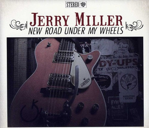 Jerry Miller: New Road Under My Wheels