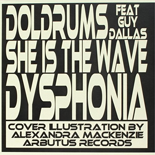 Doldrums: She Is the Wave