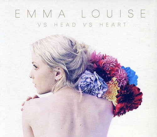 Emma Louise: Vs Head Vs Heart