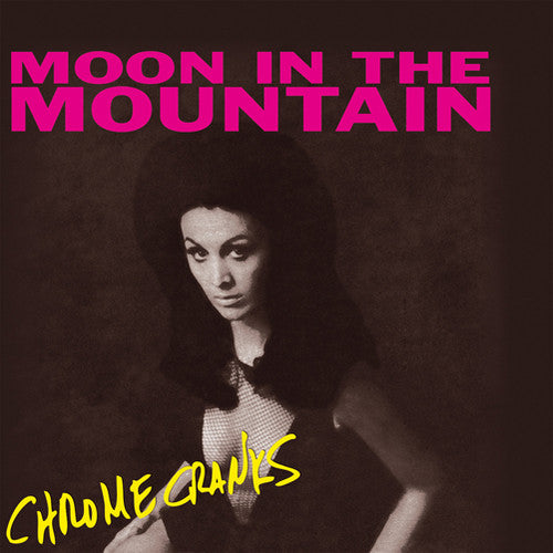 Chrome Cranks: Moon in the Mountain