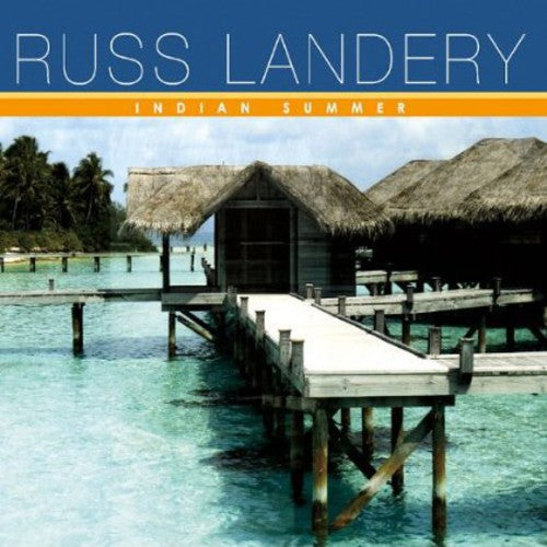 Russ Landery: Indian Summer