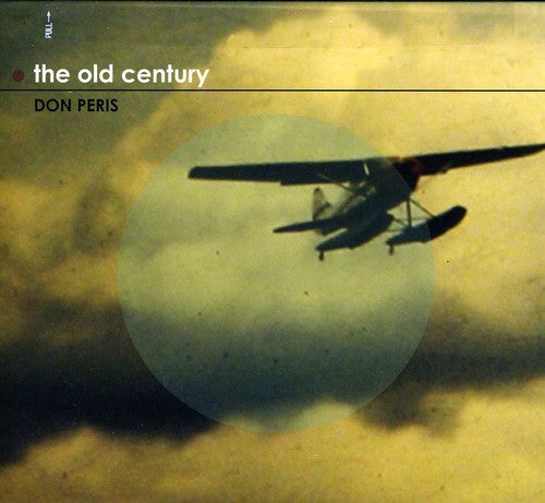 Don Peris: The Old Century