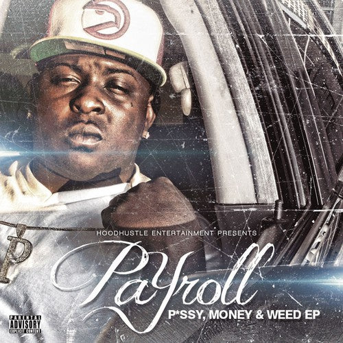 Payroll: Pussy Money & Weed EP