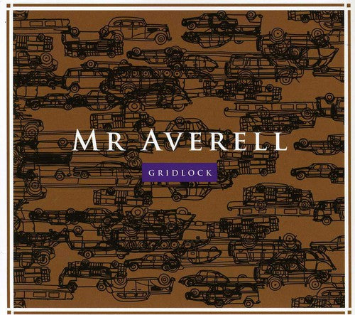Mr. Averell: Gridlock