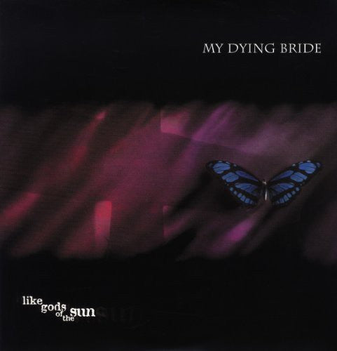 My Dying Bride: Like Gods of the Sun