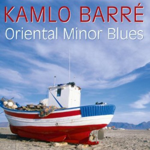 "Pierre ""Kamlo"" Barre: Oriental Minor Blues"