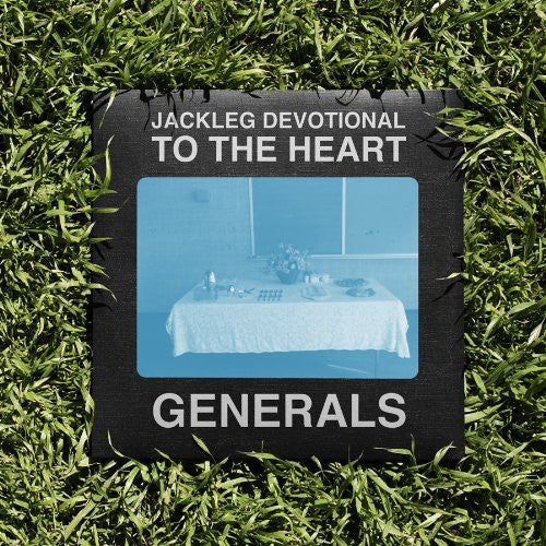 The Baptist Generals: Jackleg Devotional to the Heart