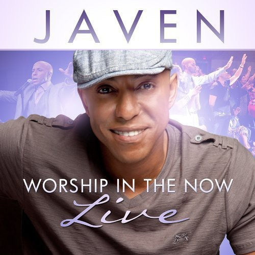 Javen: Worship in the Now: Live