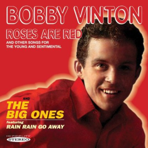 Bobby Vinton: Roses Are Red & the Big Ones
