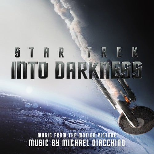 Michael Giacchino: Star Trek Into Darkness (Music From the Motion Picture)
