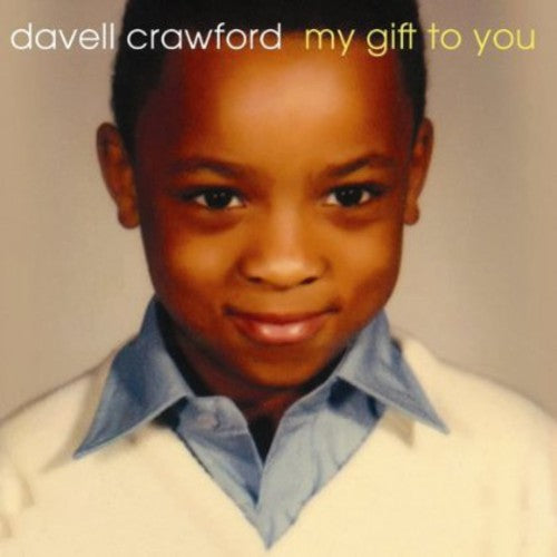 Davell Crawford: My Gift to You