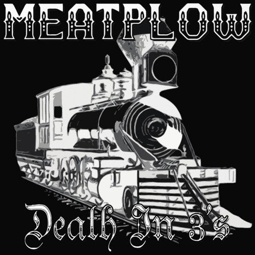 Meatplow: Death in 3s