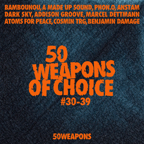 Various Artists: 50 Weapons of Choice #30-39