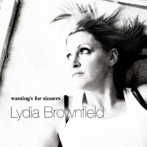 Lydia Brownfield: Wantings for Sinners