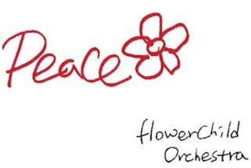 Flower Child Orchestra: Peace