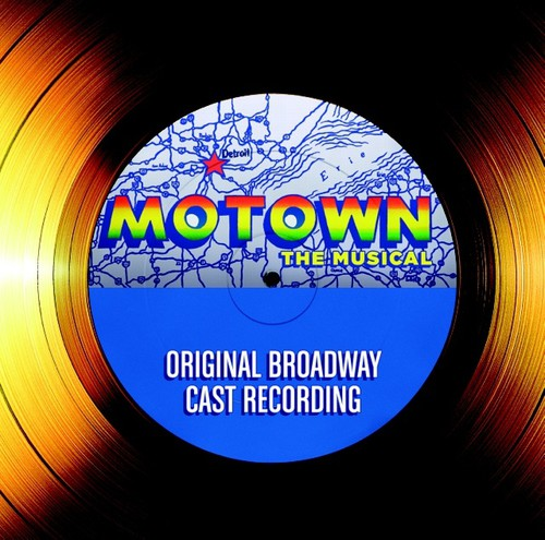 Various Artists: Motown: The Musical Cast Recording (Original Soundtrack)