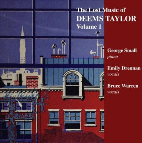 Deems Taylor: Lost Music of Deems Taylor 1