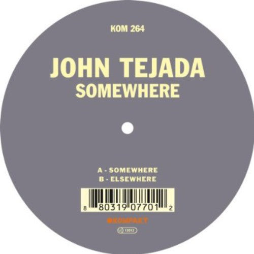 John Tejada: Somewhere