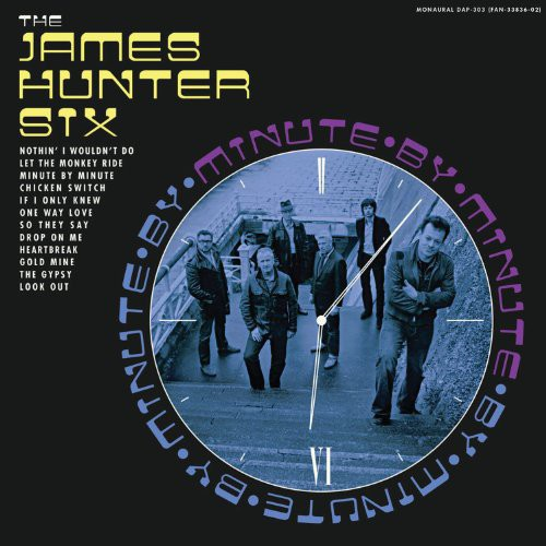 James Hunter Six: Minute By Minute