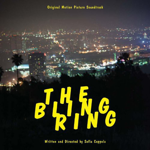 Various Artists: The Bling Ring (Original Soundtrack)
