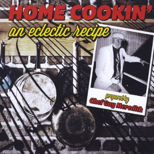 Guy Meredith: Home Cookin