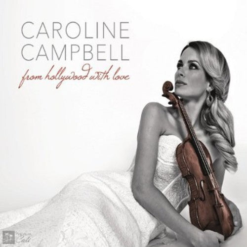 Caroline Campbell: From Hollywood with Love