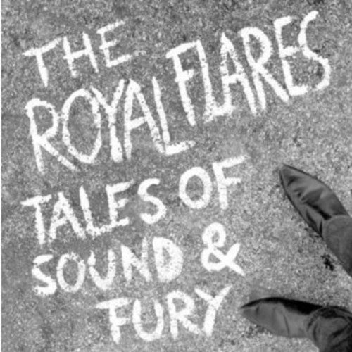 Royal Flares: Tales of Sound & Fury