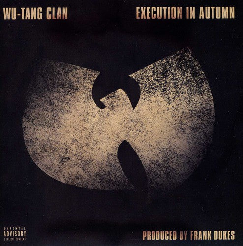 Wu-Tang Clan: Execution in Autumn