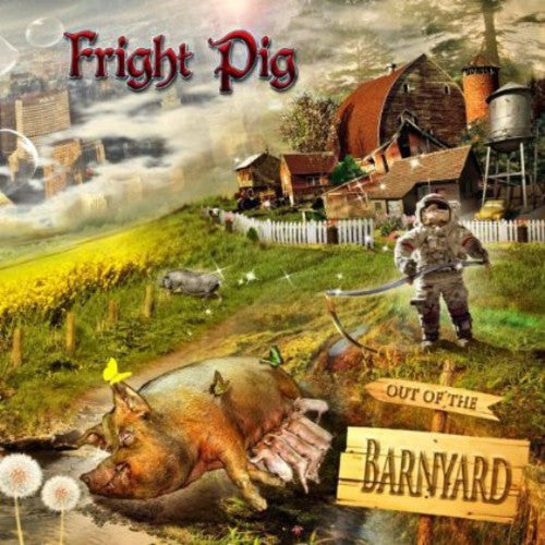 Fright Pig: Out of the Barnyard