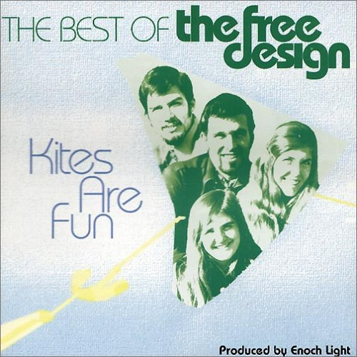 The Free Design: Kites Are Fun: Best of