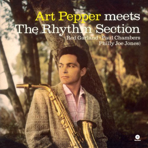 Art Pepper: Meets the Rhythm Section