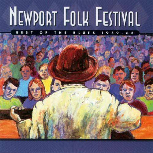 Various Artists: Newport Folk Festival: Best of the Blues 1959 - 68