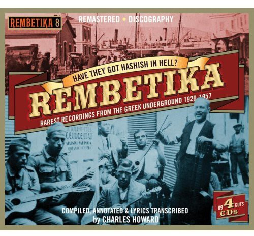 Various Artists: Rembetika-Have They Got Hashish in Hell / Various
