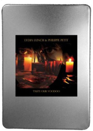 Lydia Lunch: Taste Our Voodoo