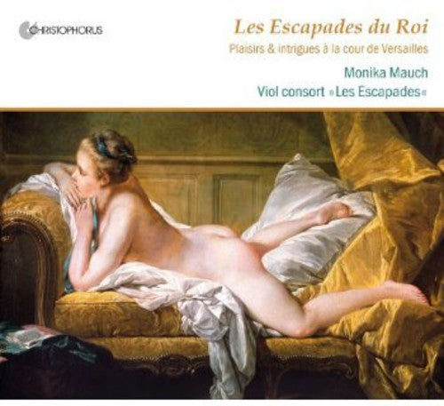 Charpentier / Mauch / Les Escapades: Escapades of the King