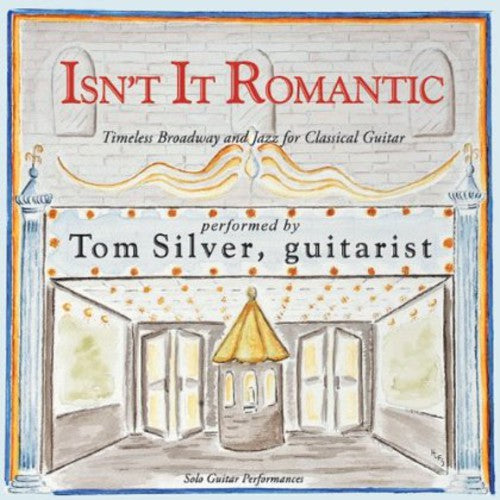 Tom Silver: Isn't It Romantic