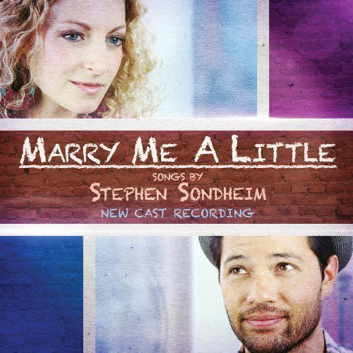 New Cast Recording: Marry Me A Little