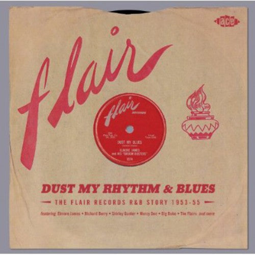 Various Artists: Dust My Rhythm & Blues: Flair R&B Story / Various