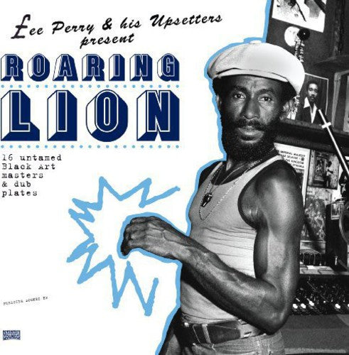 "Lee ""Scratch"" Perry: Roaring Lion"