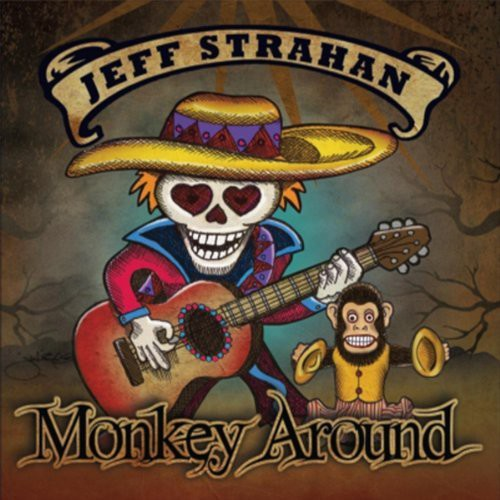 Jeff Strahan: Monkey Around
