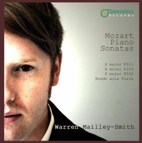 Mozart / Mailley-Smith, Warren: Piano Sonatas