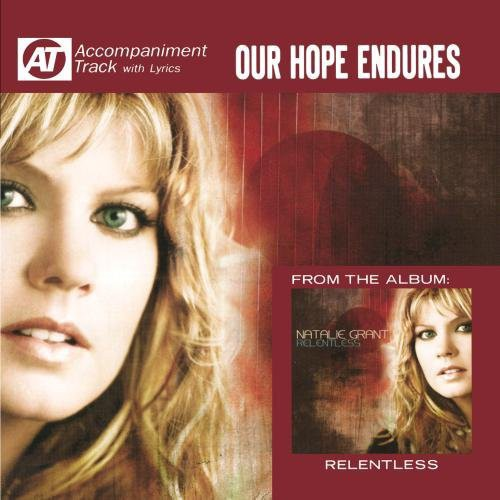 Natalie Grant: Our Hope Endures