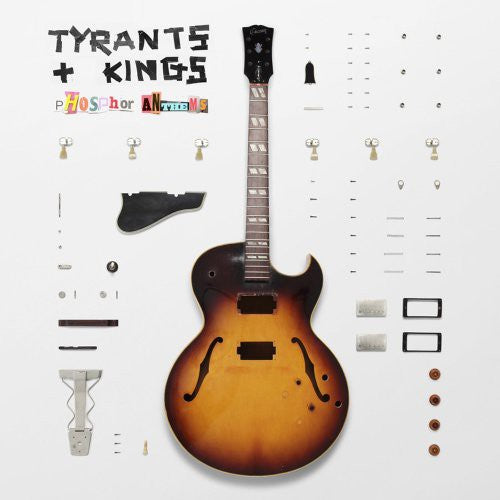 Tyrants & Kings: Phosphor Anthems