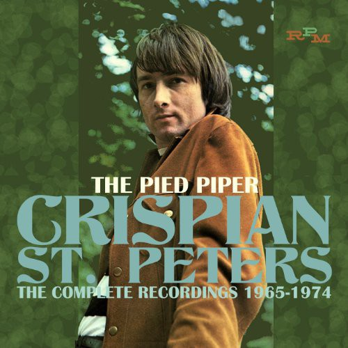 Crispian st. Peters: Pied Piper: Complete Recordings 1965-1974
