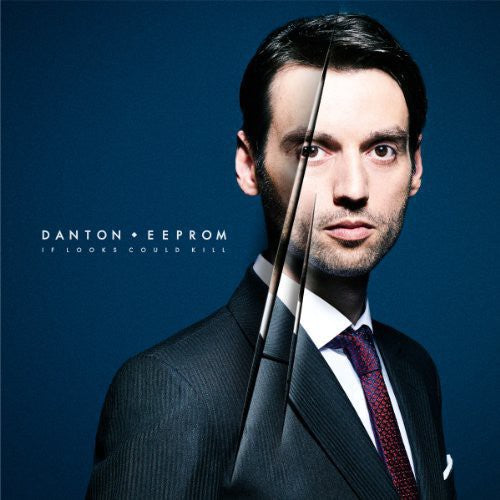 Danton Eeprom: If Looks Could Kill