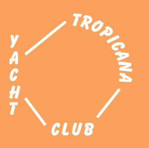 Yacht Club: Tropicana / Under Power