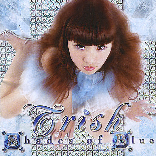 Trish: Shades of Blue