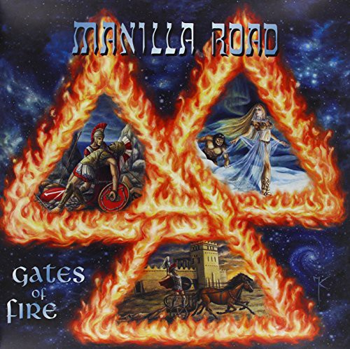 Manilla Road: Gates of Fire
